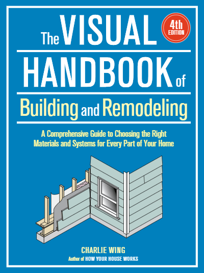 The Visual Handbook of Building and Remodeling 4th Edition