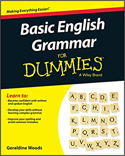 Basic English Grammar For Dummies - US (For Dummies (Language & Literature)) US Edition